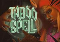 Играть в бесплатный онлайн слот Taboo Spell (Заклинание)